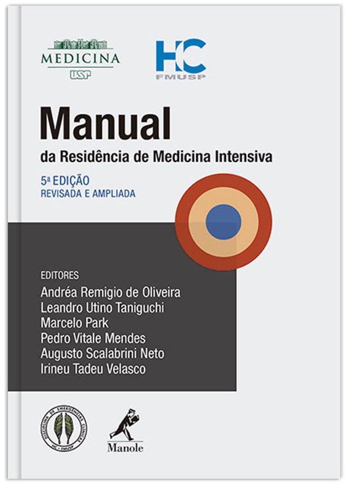 Livros que te Salvam no Plantão - Manual da Residência de Medicina Intensiva